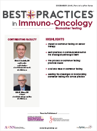 Best Practices in Immuno-Oncology Biomarker Testing December 2018 | Part 4 of a 4-Part Series