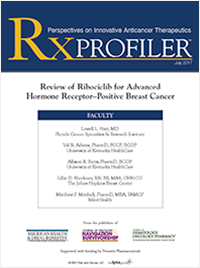 RX Profiler: Review of Ribociclib for Advanced Hormone Receptor–Positive Breast Cancer